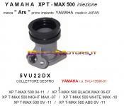 5VU22DX COLLETTORE ASPIRAZIONE DX TMAX IE 04-11